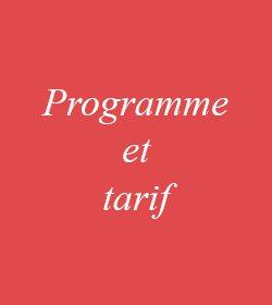 Programme et tarif